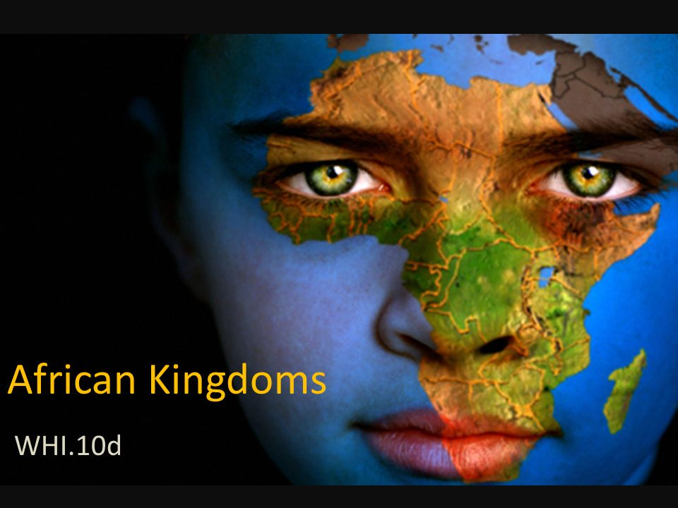 African Kingdoms WHI.10d