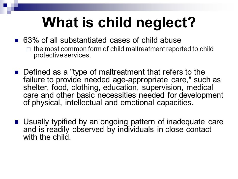 Child Abuse and Neglect EDU 153. What is Child Abuse? Child Abuse ...