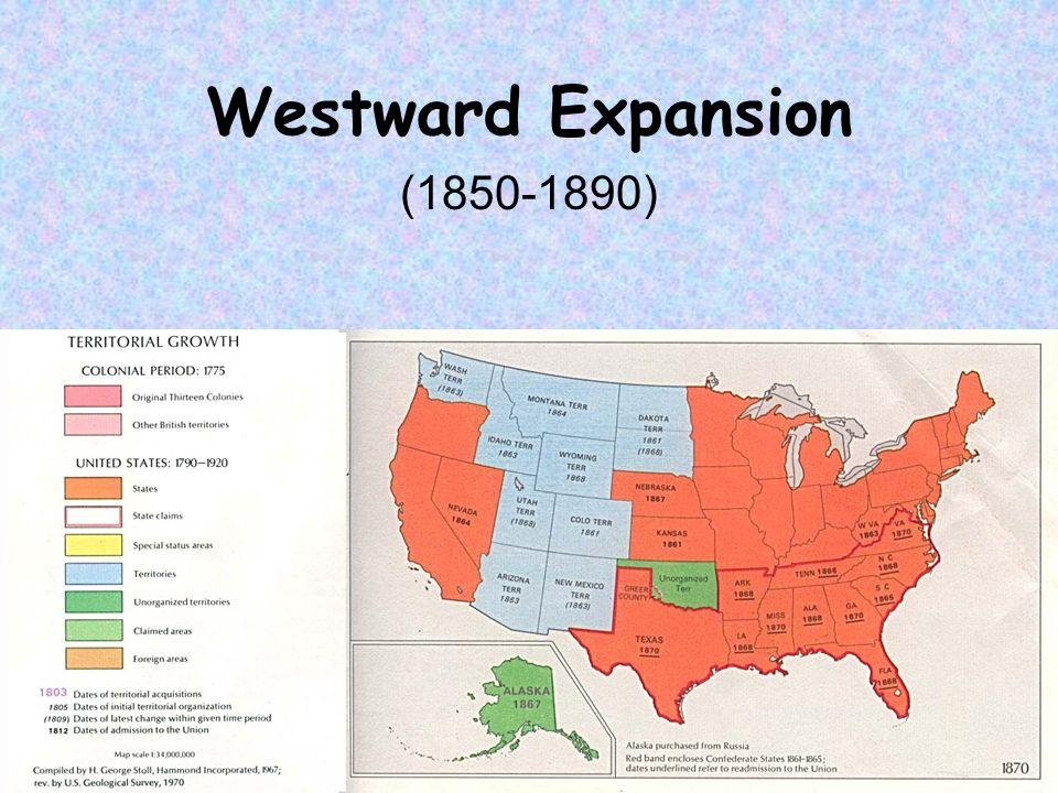 1 Westward Expansion 1850 1890