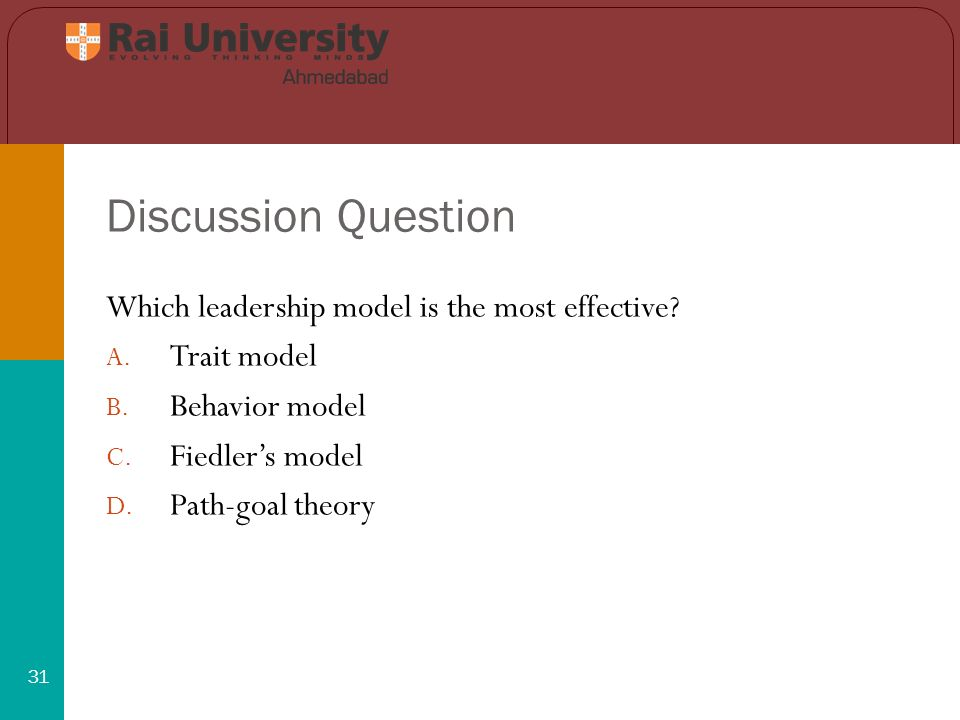 Discussion Question 31 Which leadership model is the most effective.