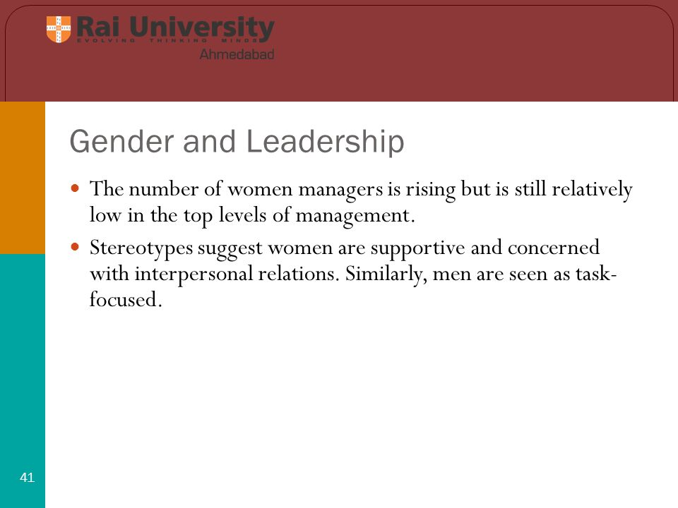 Gender and Leadership 41 The number of women managers is rising but is still relatively low in the top levels of management.