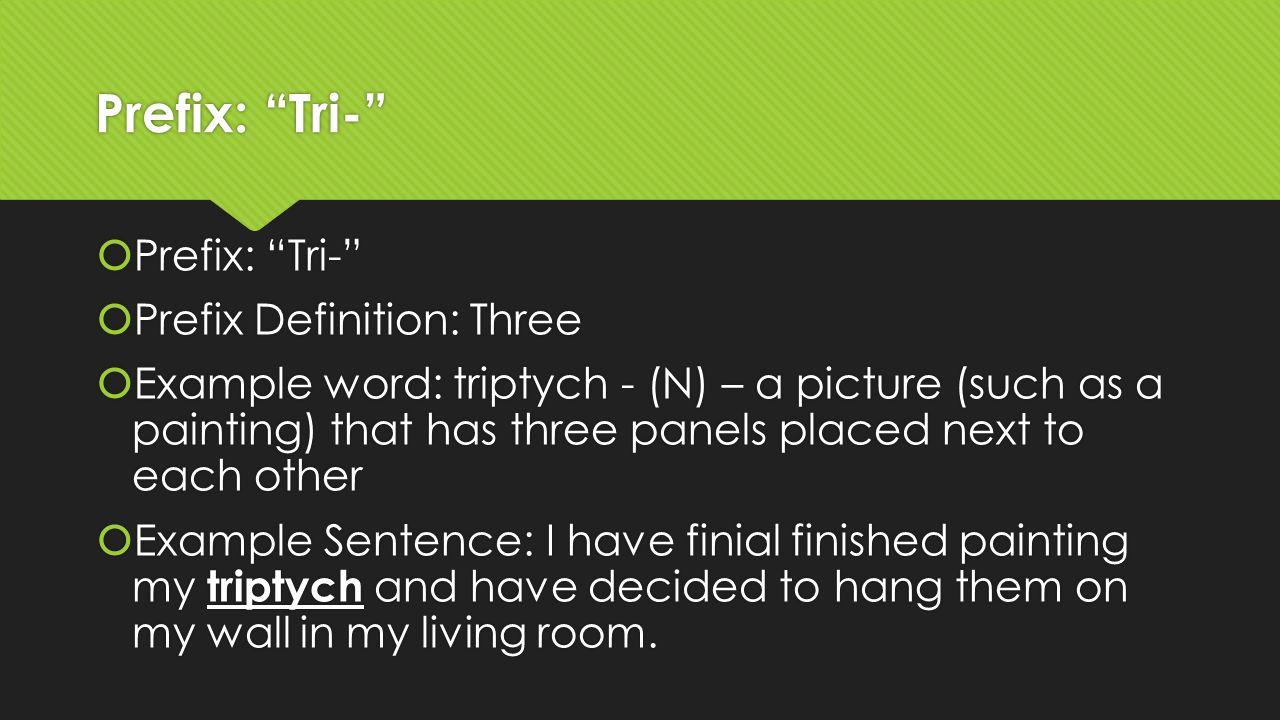Prefix Tri Definition Three Example