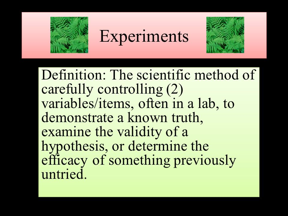 Delightful 1 Experiments Definition: ...