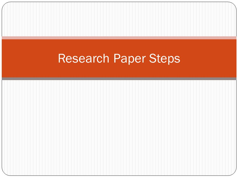 Research paper steps