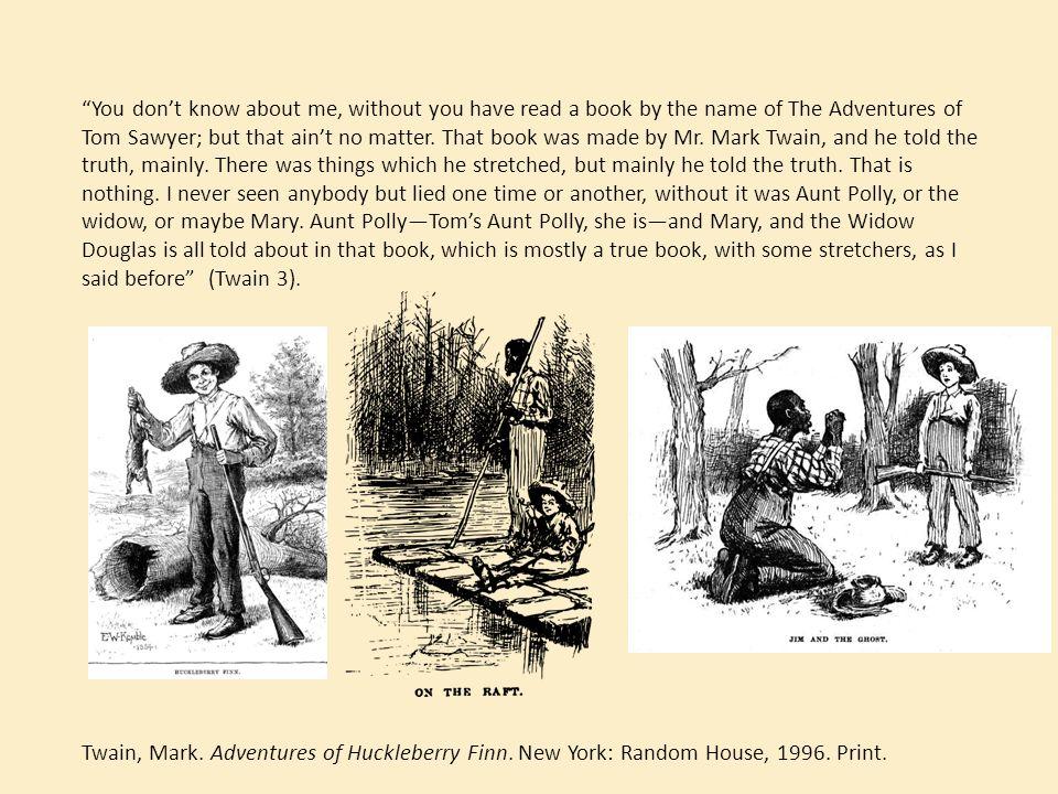 adventures of tom sawyer realism Realism in the adventures of huckleberry finn the adventures of huckleberry finn  the sequel to the adventures of tom sawyer.