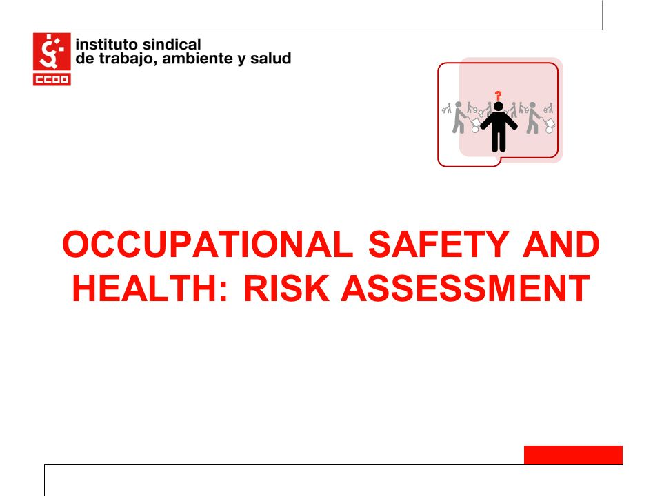 Occupational Safety And Health Risk Assessment  Ppt Download