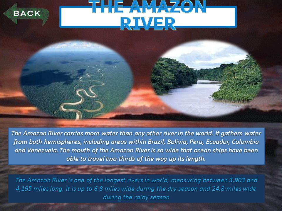The Amazon River Is One Of The Longest Rivers In World Measuring - Two longest rivers in the world