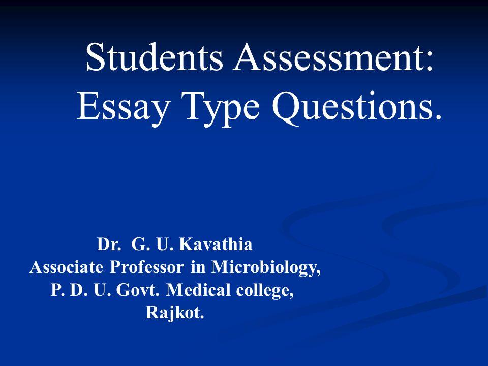 student assessment essay Advantages and disadvantages of various assessment methods 1 standardized exams (commercial) advantages • convenient.