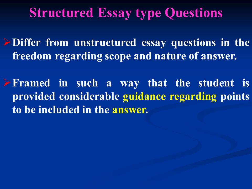essay type question Short answer & essay tests do not use essay questions to evaluate understanding as examples of essay and short-answer questions: poor: what are three types of.
