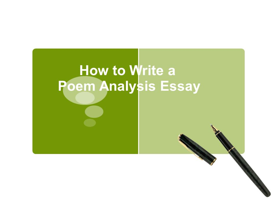 how to write a poem analysis essay what is analysis  use this  1 how to write a poem analysis essay