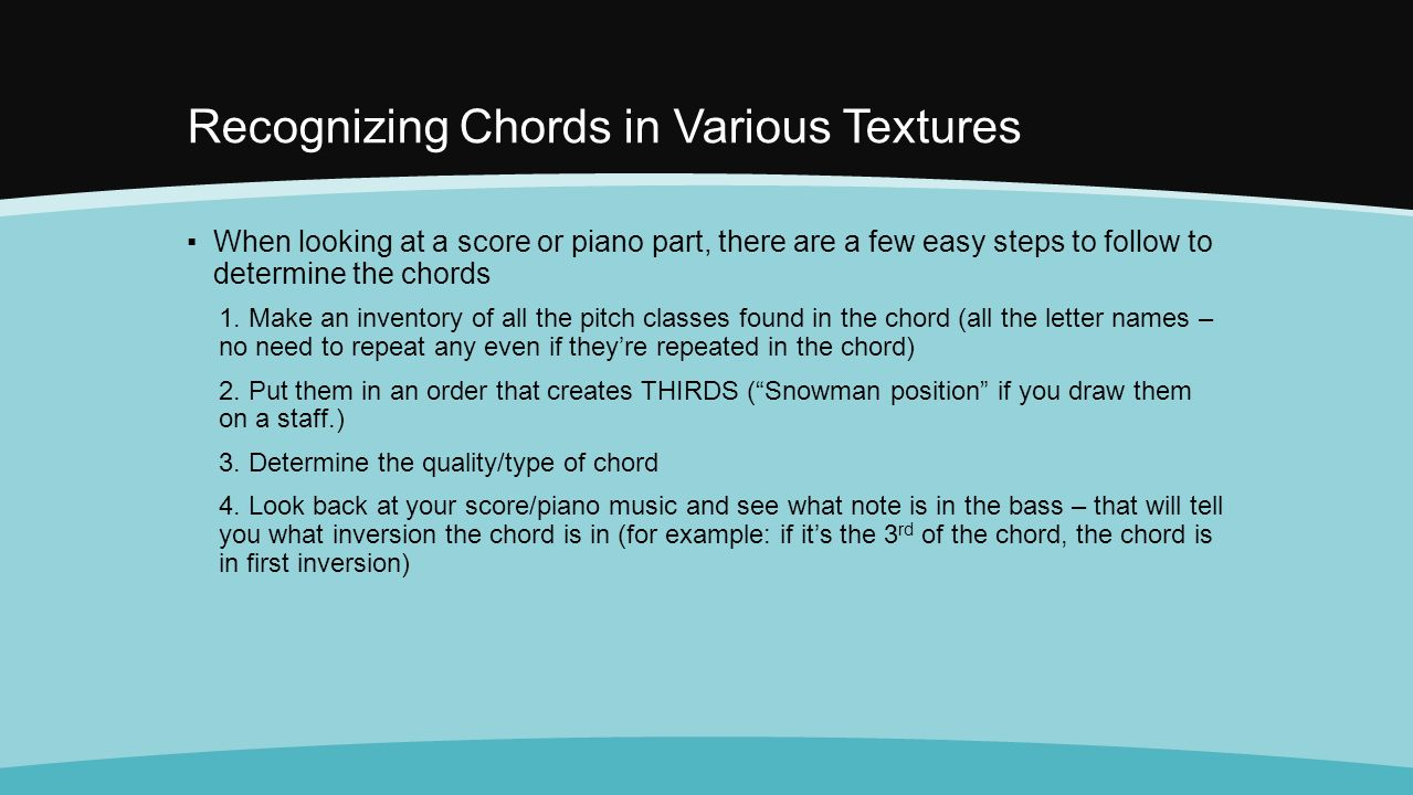 Before we begin i will pass back your quiz and a couple recognizing chords in various textures when looking at a score or piano part there hexwebz Image collections