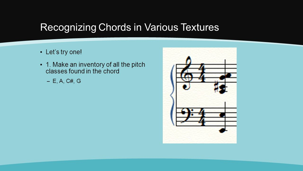 Before we begin i will pass back your quiz and a couple recognizing chords in various textures lets try one hexwebz Image collections