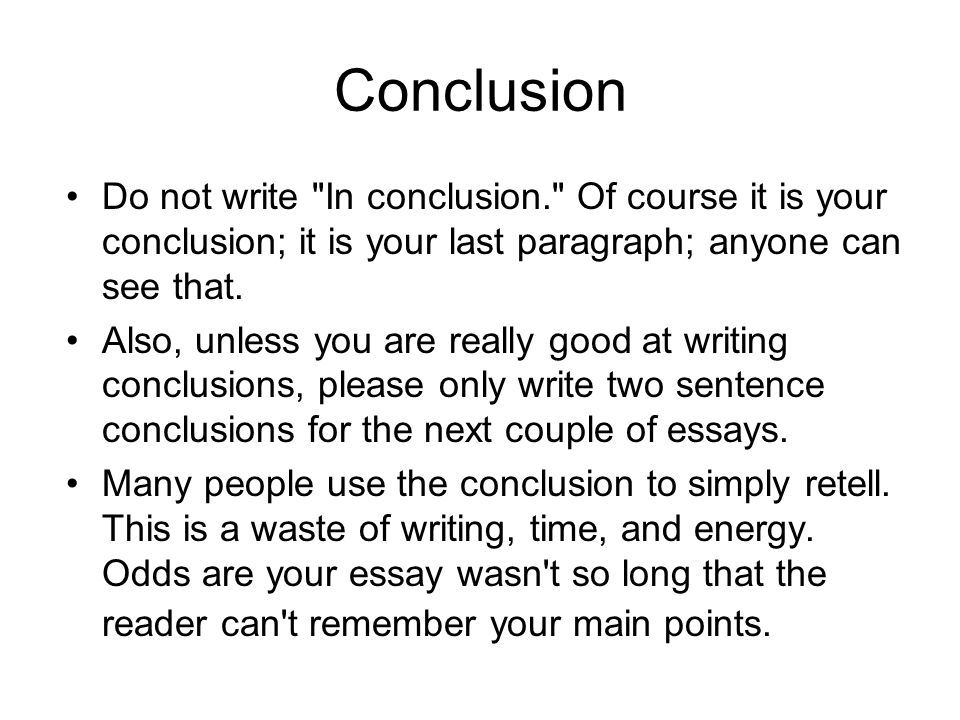 help on a conclusion for an essay