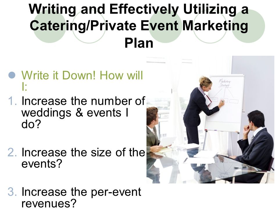 marketing plan for a catering firm Banquet and catering management business plan partnership and marketing is a good way of promotion wherein both parties will have their own share of benefits.