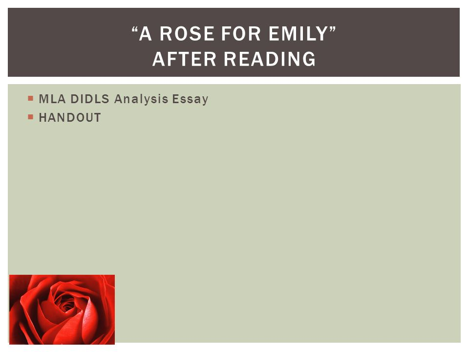 essay questions about a rose for emily Study questions for your essay on a rose for emily by william faulkner discuss its narrative structure why does the author present important story events in a non-chronological order would this story be as successful if he told it in any other manner why.