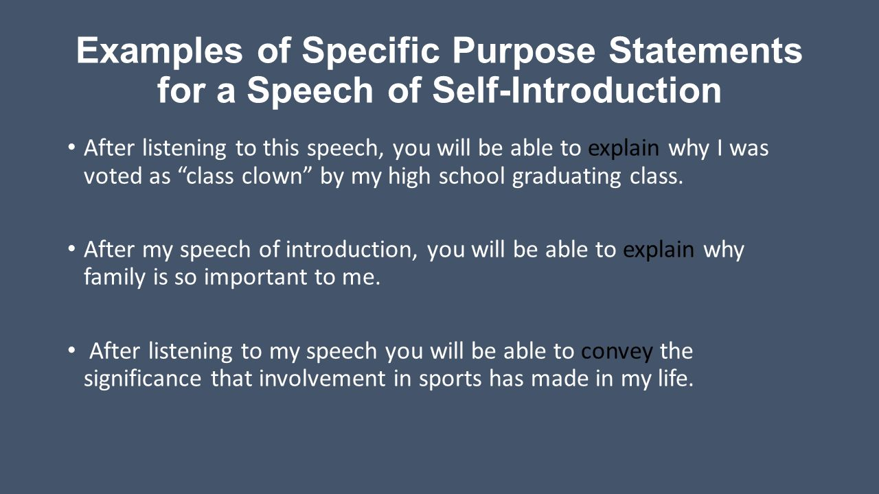 Speech purpose statement
