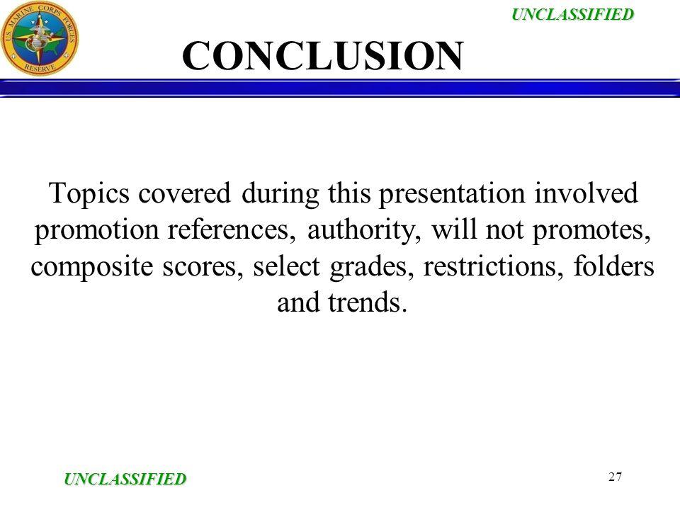 UNCLASSIFIED UNCLASSIFIED PROMOTIONS Presenter: GySgt DuBuclet ...
