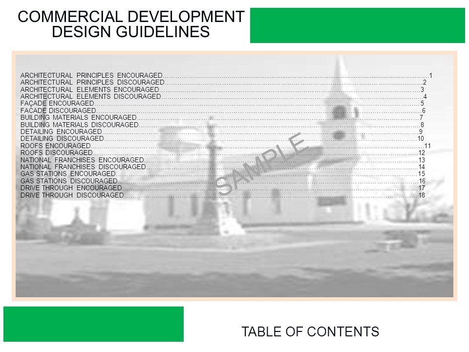 2 COMMERCIAL DEVELOPMENT DESIGN GUIDELINES TABLE OF CONTENTS ARCHITECTURAL  PRINCIPLES ENCOURAGEDu2026