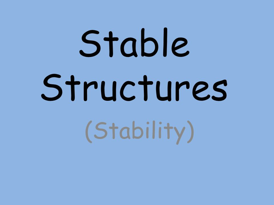 Stable Structures (Stability)