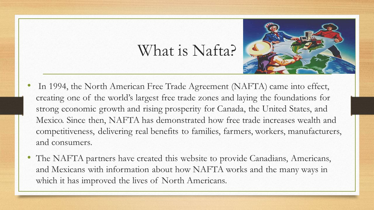an introduction to the north american free trade agreement nafta 2 introduction january 1, 1994 marked the first day of the implementation of the north american free trade agreement (nafta) the pact ushered in a new era of.