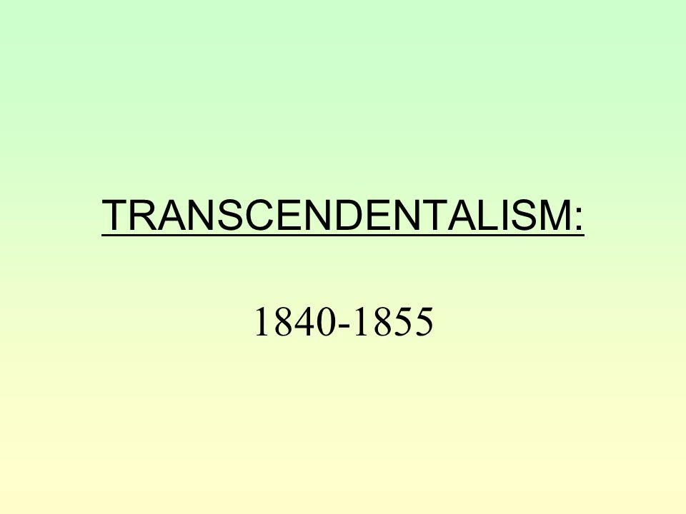 transcendentalism leaders ralph waldo emerson poetry and essays  2 transcendentalism 1840 1855