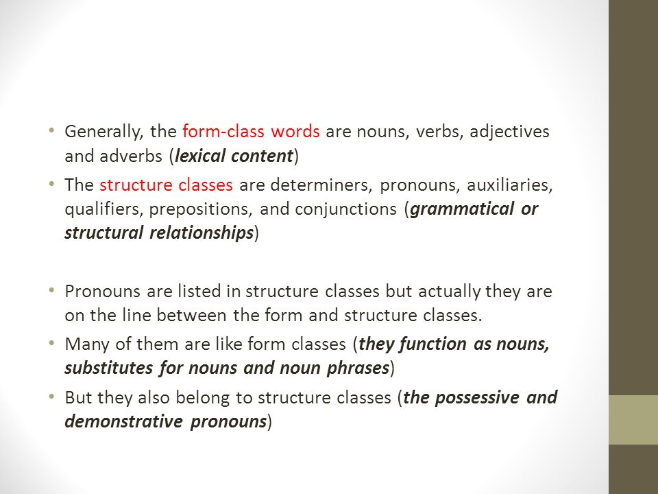 Words and Word Classes. Lexical Rules We have some subconscious ...