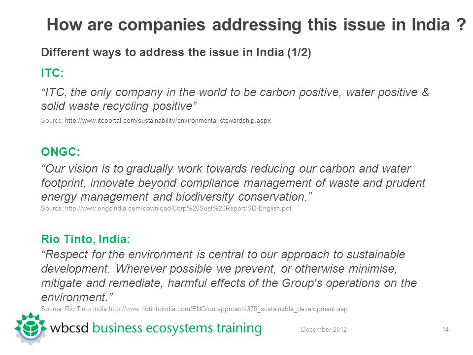 14 December 2012 How are companies addressing this issue in India .