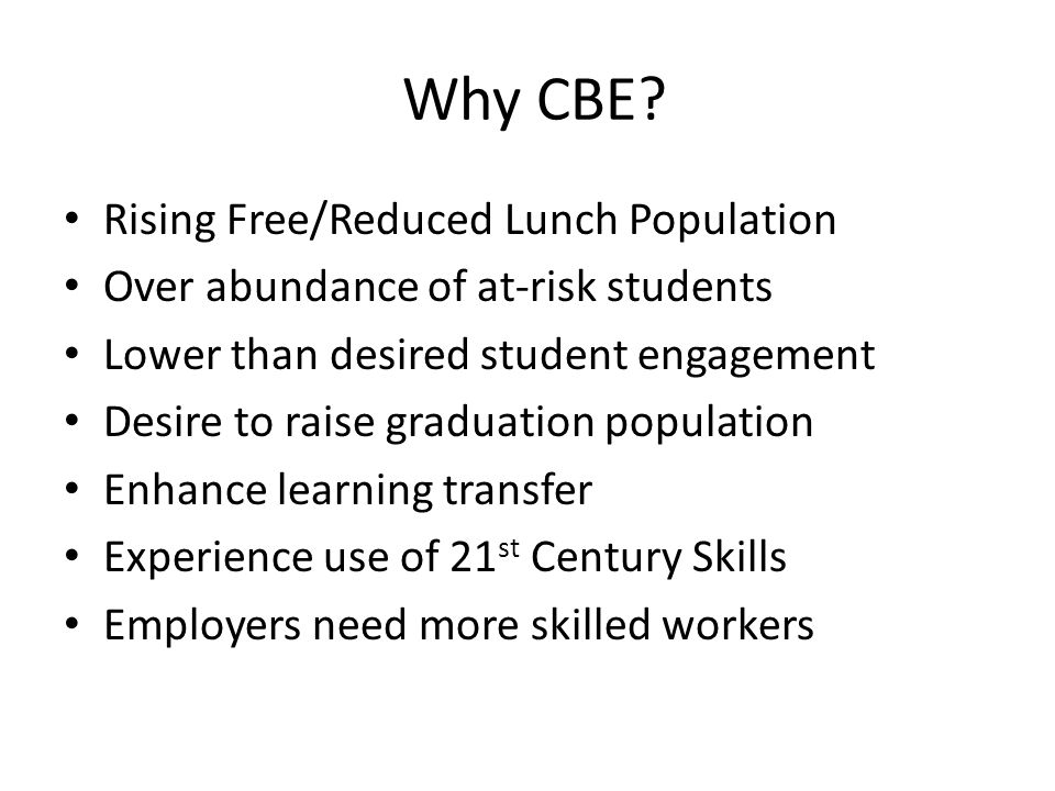 Why CBE.