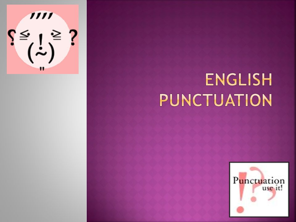 Pay particular attention to the use of Semicolons, Colons, Dashes and Parentheses?