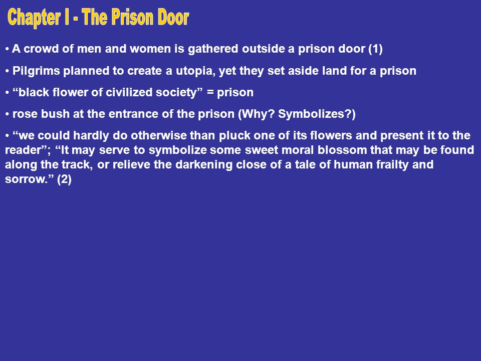 the symbolism of the prison door in the scarlet letter by nathaniel hawthorne