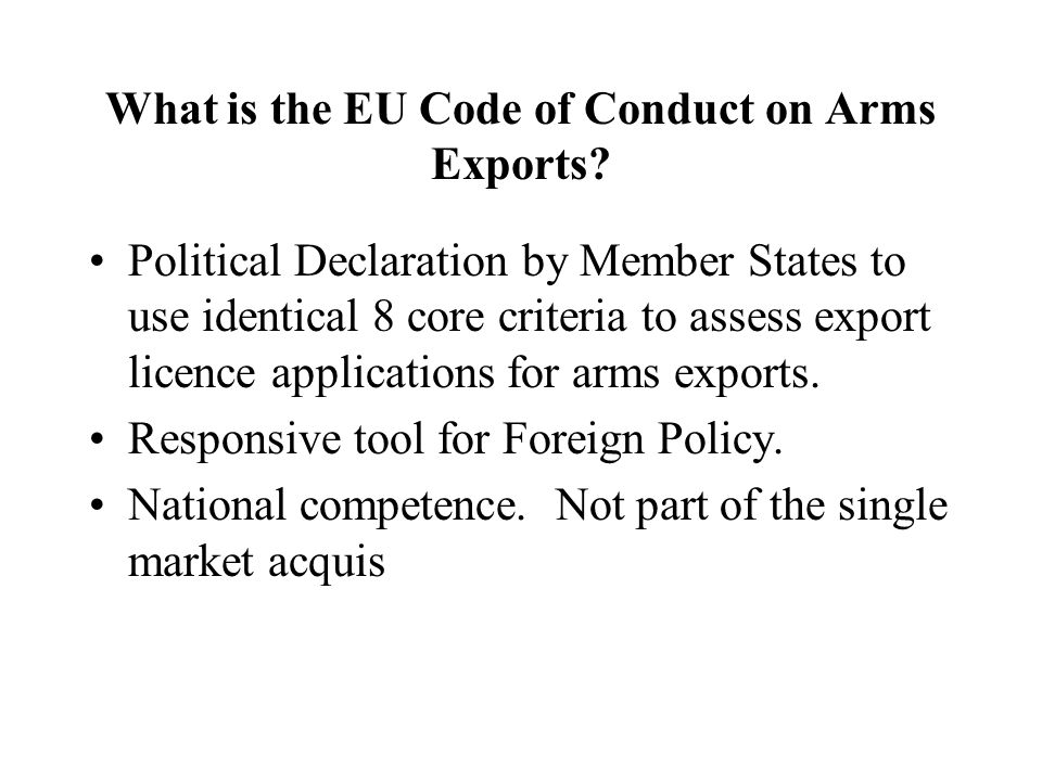 What is the EU Code of Conduct on Arms Exports.