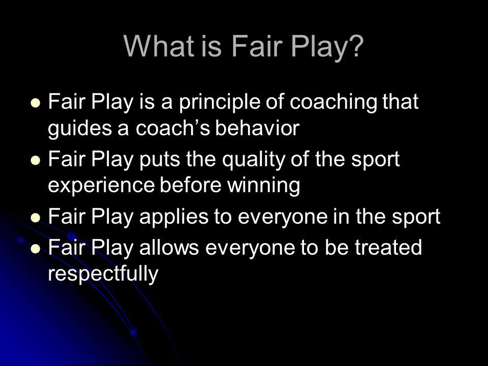 What is Fair Play.