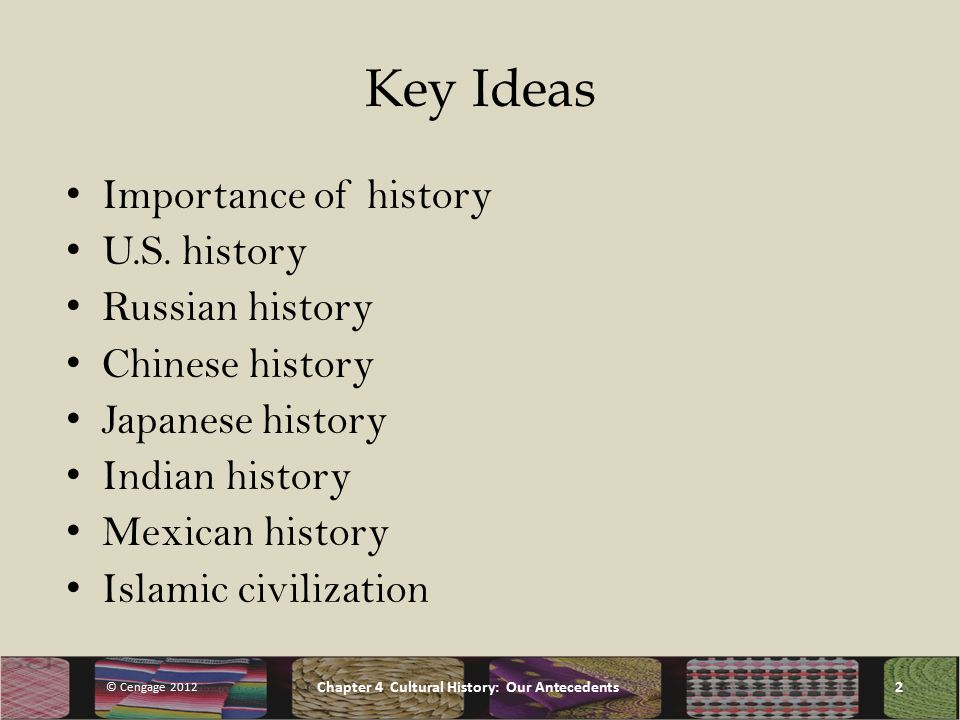 Key Ideas Importance of history U.S.