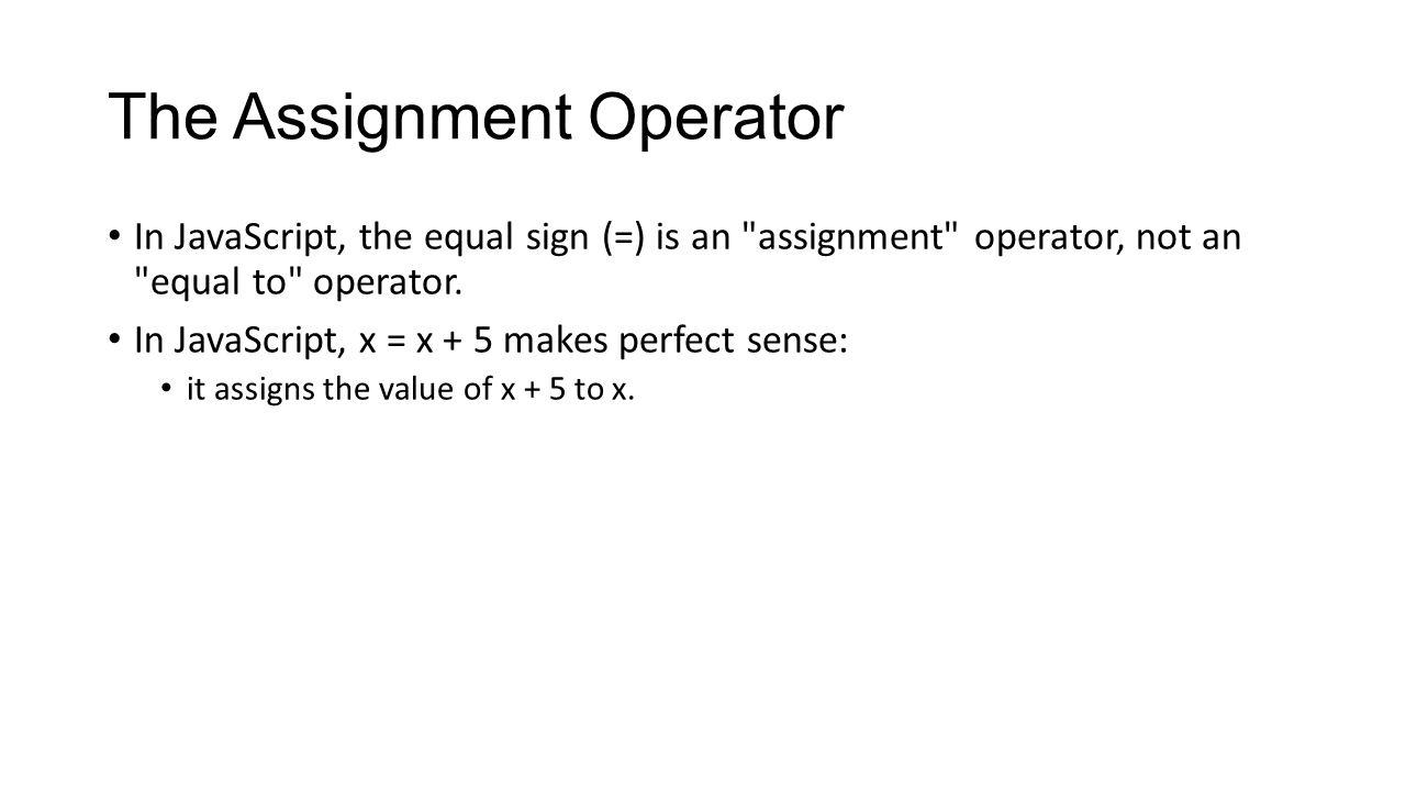 Assignment in javascript