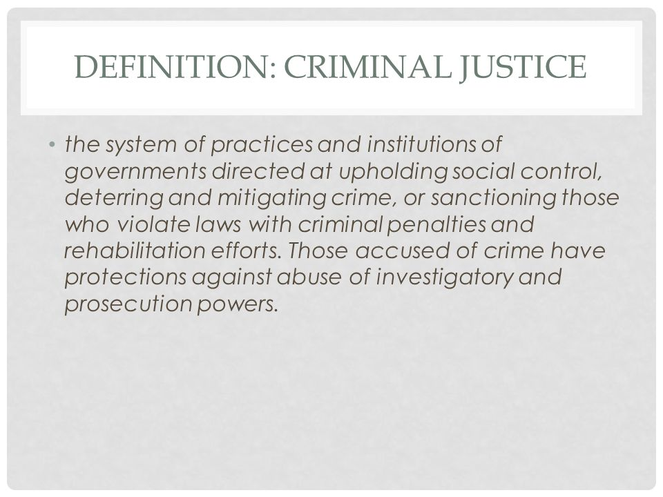 define the criminal justice system in your own words the clerks office is often called a
