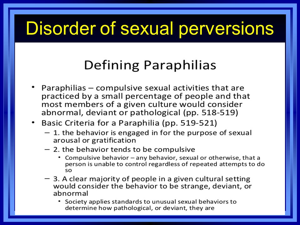 Disorder of sexual perversions paraphilia's