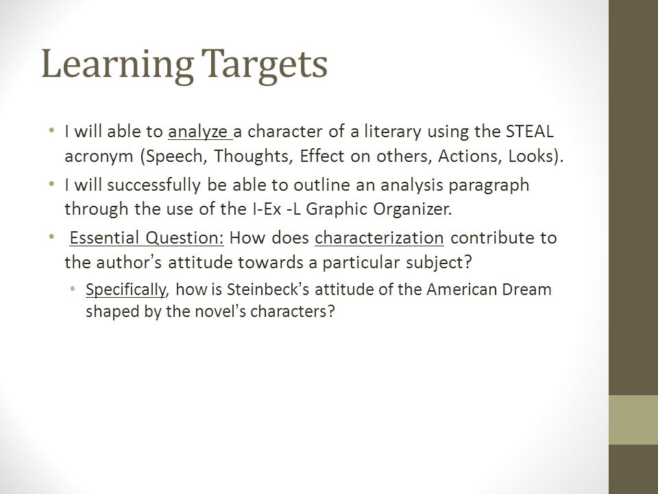 english iii of mice and men literary analysis outline i ex  learning targets i will able to analyze a character of a literary using the steal acronym