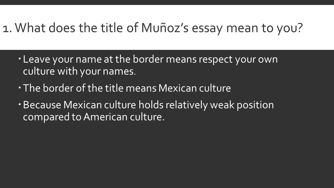 presentation s ccedil eacute aelig middot sup s aelig frac aelig cedil ccedil para shy understanding the writer s ideas what does the title of muatildeplusmnoz s essay mean to you
