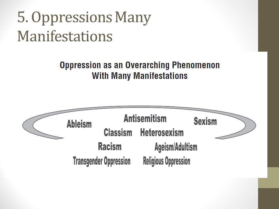 5. Oppressions Many Manifestations