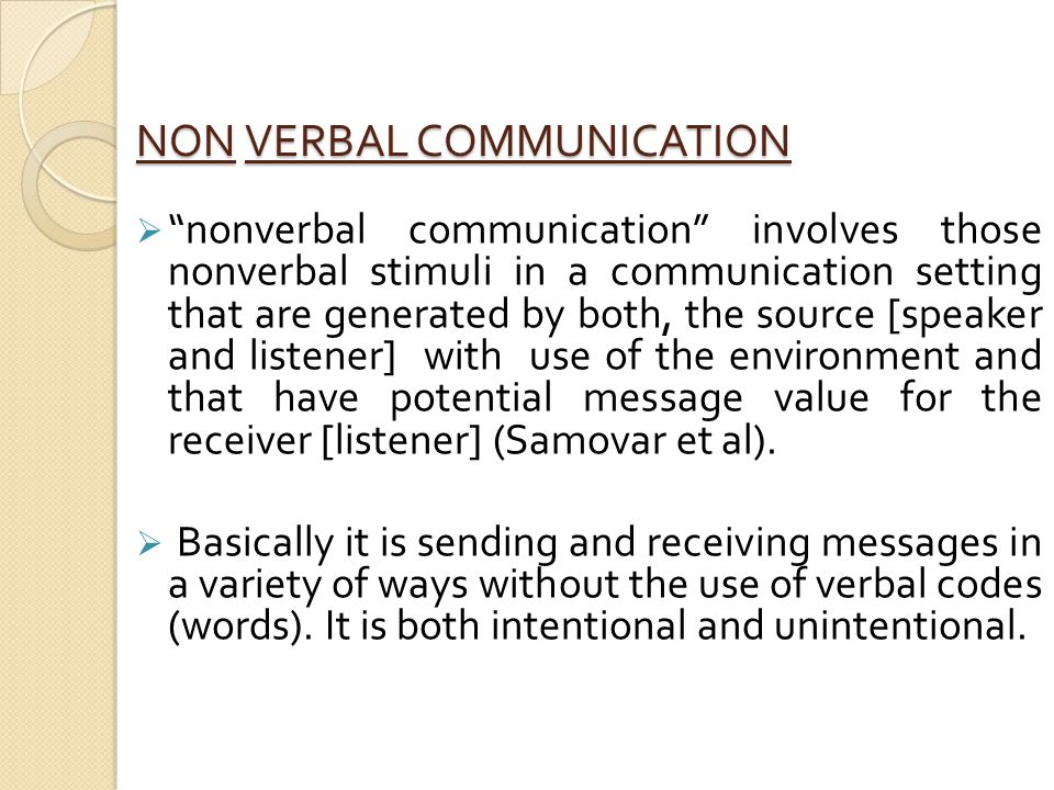 verbal and nonverbal communication and listening 15 chapter 4 communication skills what you will learn • the difference between verbal and nonverbal communication • the difference between hearing and listening.