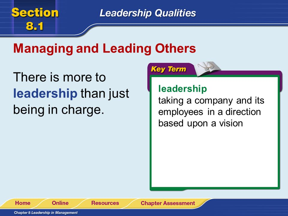 Managing and Leading Others Leaders know their business.