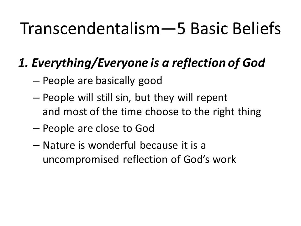 self reliance and transcendentalism and they relate modern Modern transcendentalism since it destroyed self reliance,disregarded nature's importance abolition because they believed in importance of the.