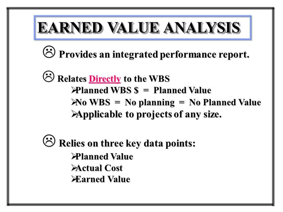 Earned Value  Earned Value Management Systems  Earned Value