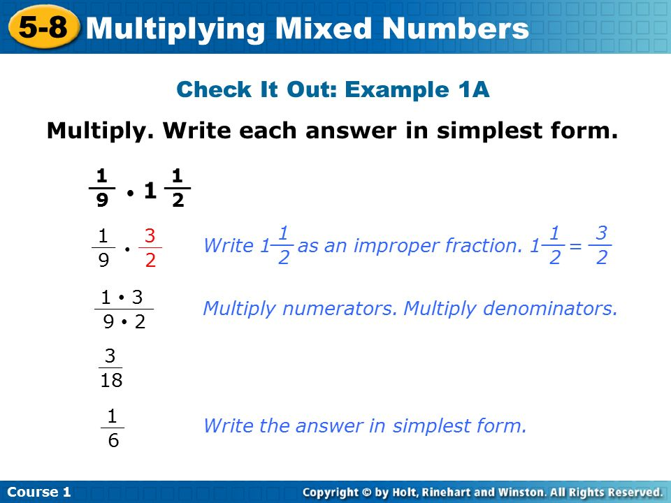 Course Multiplying Mixed Numbers 5-8 Multiplying Mixed Numbers ...