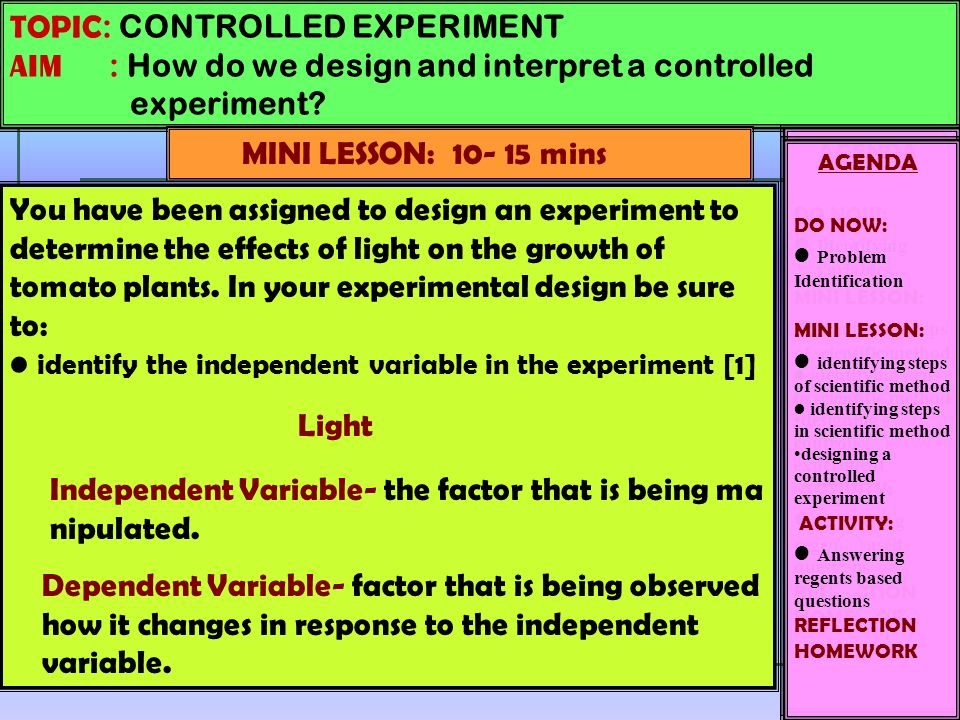 TOPIC CONTROLLED EXPERIMENT AIM How do we design and interpret – Controlled Experiment Worksheet