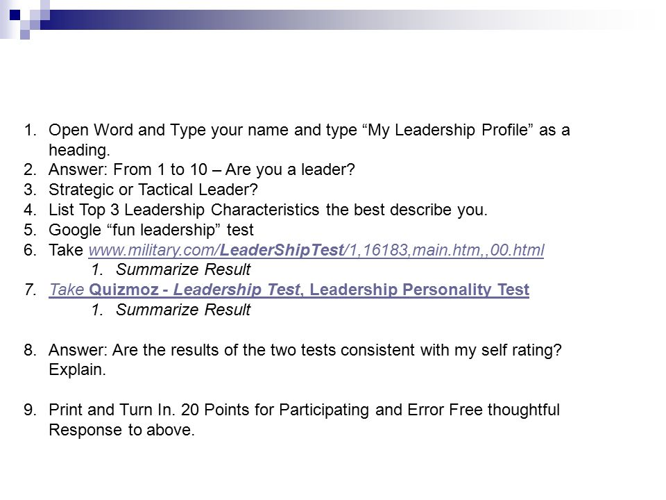 1.Open Word and Type your name and type My Leadership Profile as a heading.