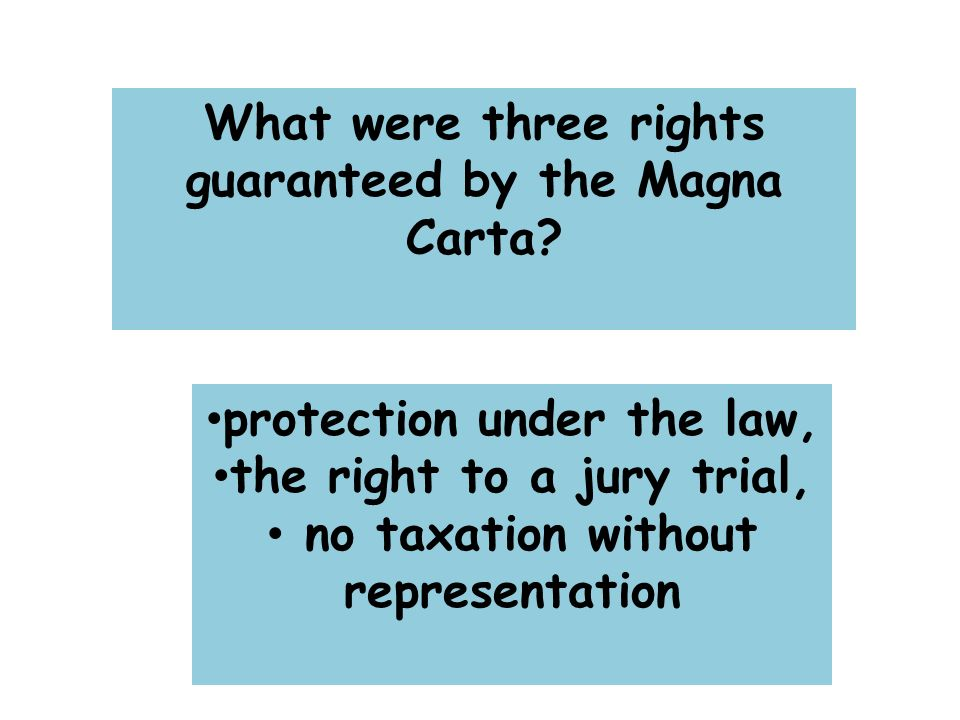 What were three rights guaranteed by the Magna Carta.