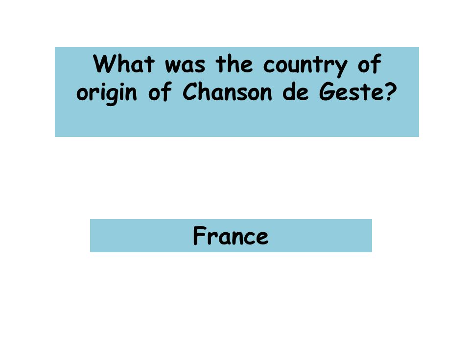 What was the country of origin of Chanson de Geste France