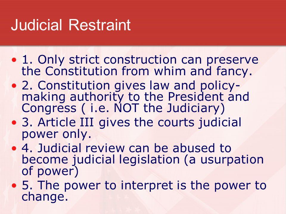 a comparison of philosophies between judicial activism and restraint