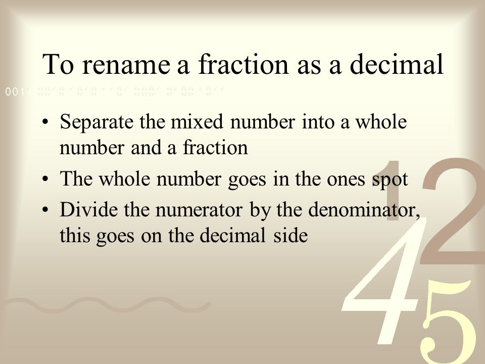 Rename Fractions as Decimals SWBAT express fractions and mixed ...